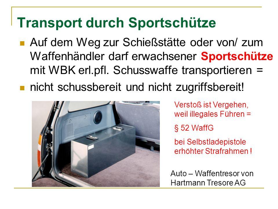 Transport durch Sportschütze