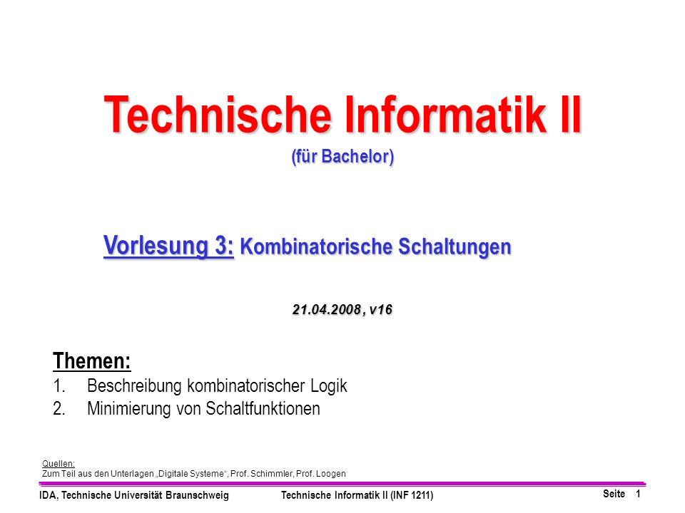 Technische Informatik II Vorlesung 3: Kombinatorische Schaltungen