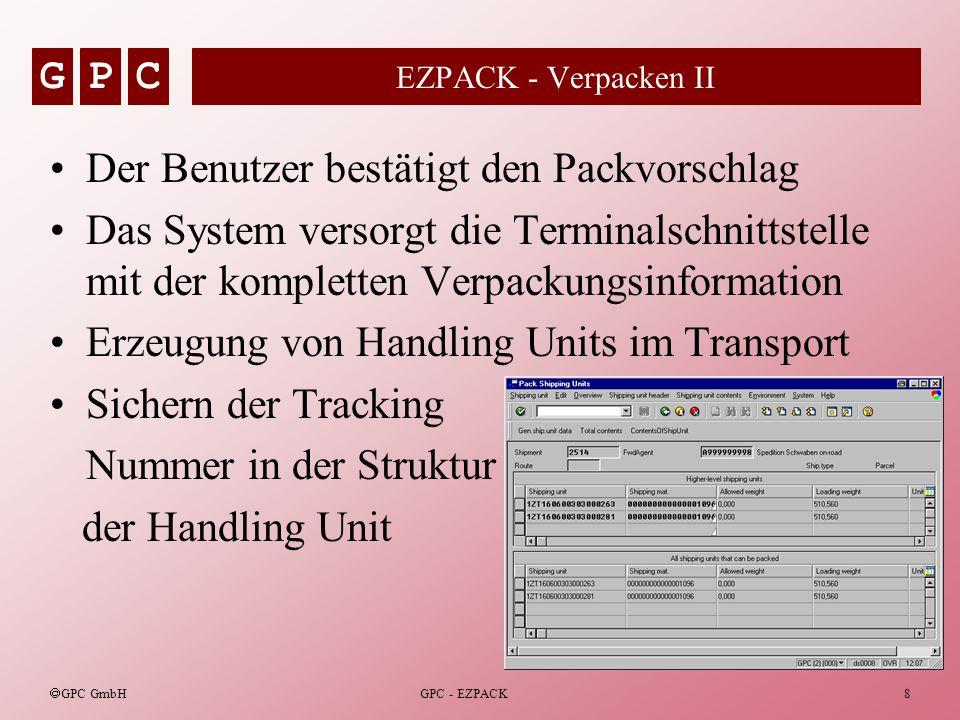 Der Benutzer bestätigt den Packvorschlag
