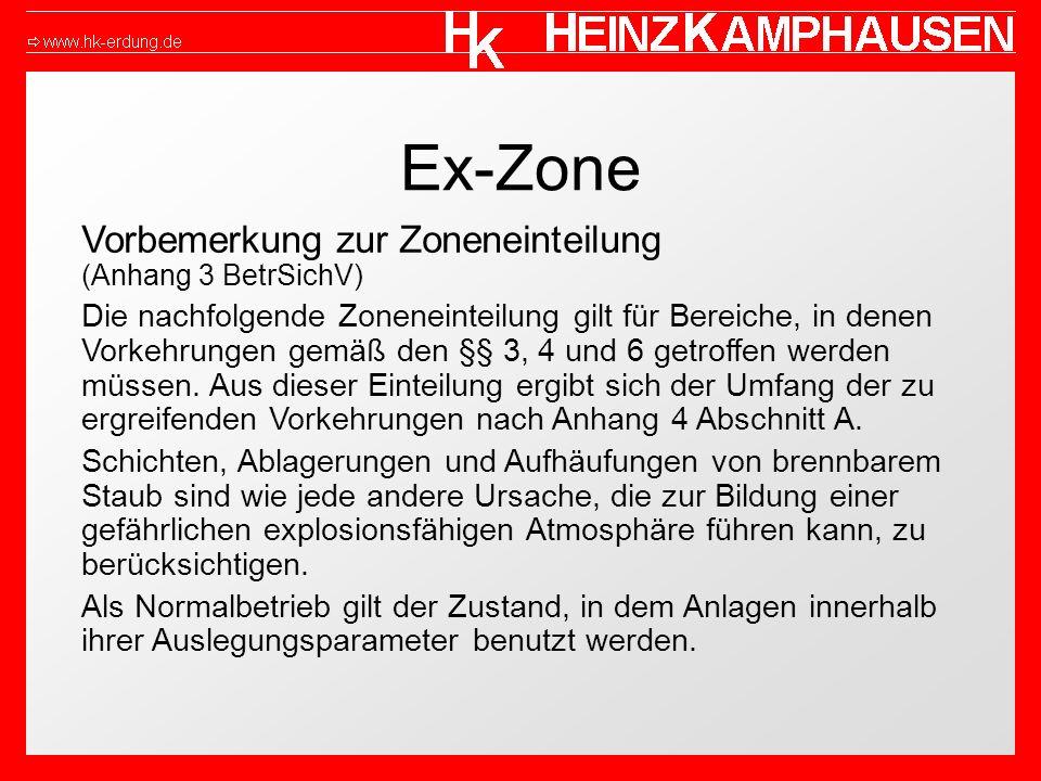 Ex-Zone Vorbemerkung zur Zoneneinteilung (Anhang 3 BetrSichV)