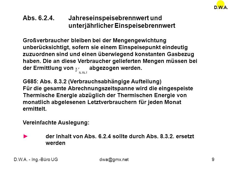 D.W.A. Abs. 6.2.4. Jahreseinspeisebrennwert und unterjährlicher Einspeisebrennwert.