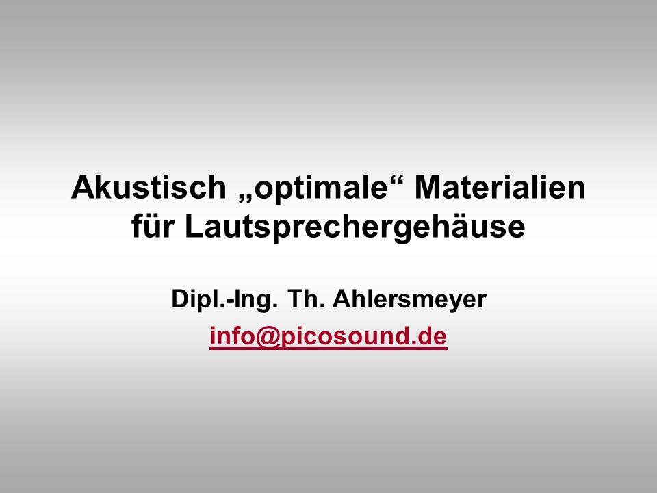 """Akustisch """"optimale Materialien für Lautsprechergehäuse"""