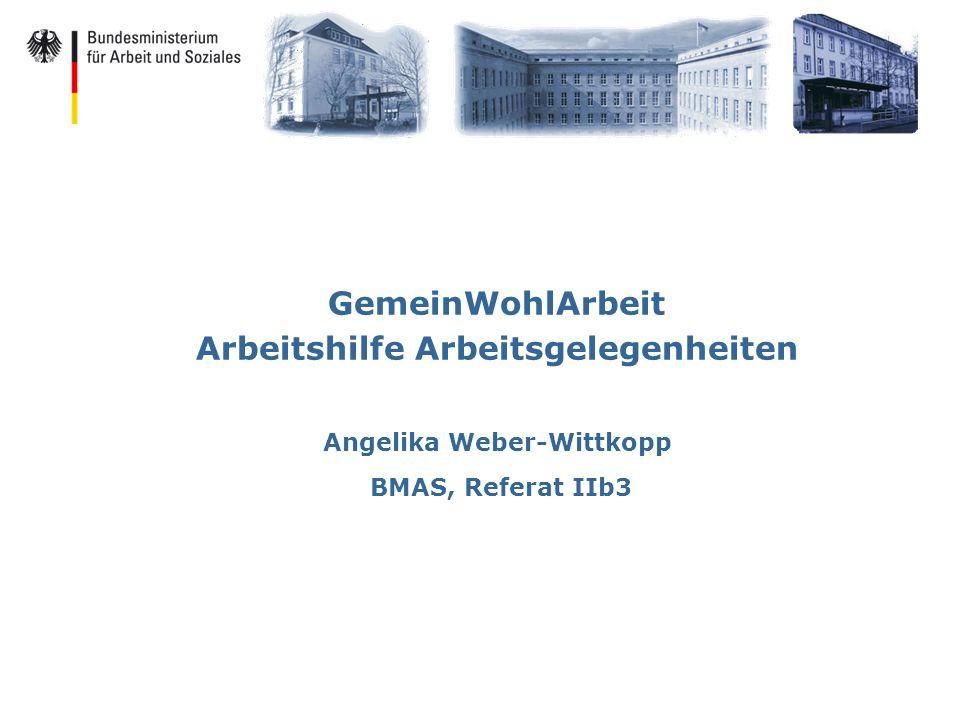 GemeinWohlArbeit Arbeitshilfe Arbeitsgelegenheiten Angelika Weber-Wittkopp BMAS, Referat IIb3