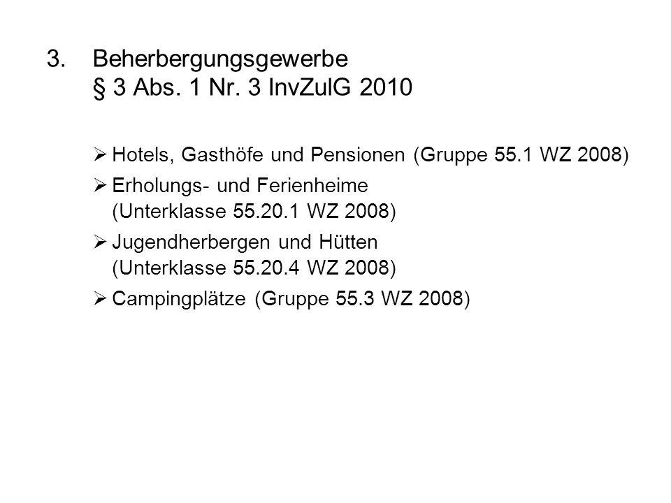 Beherbergungsgewerbe § 3 Abs. 1 Nr. 3 InvZulG 2010