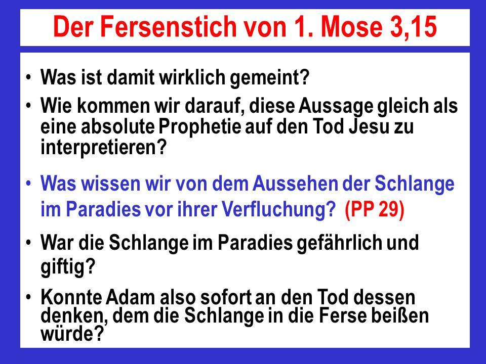 Der Fersenstich von 1. Mose 3,15