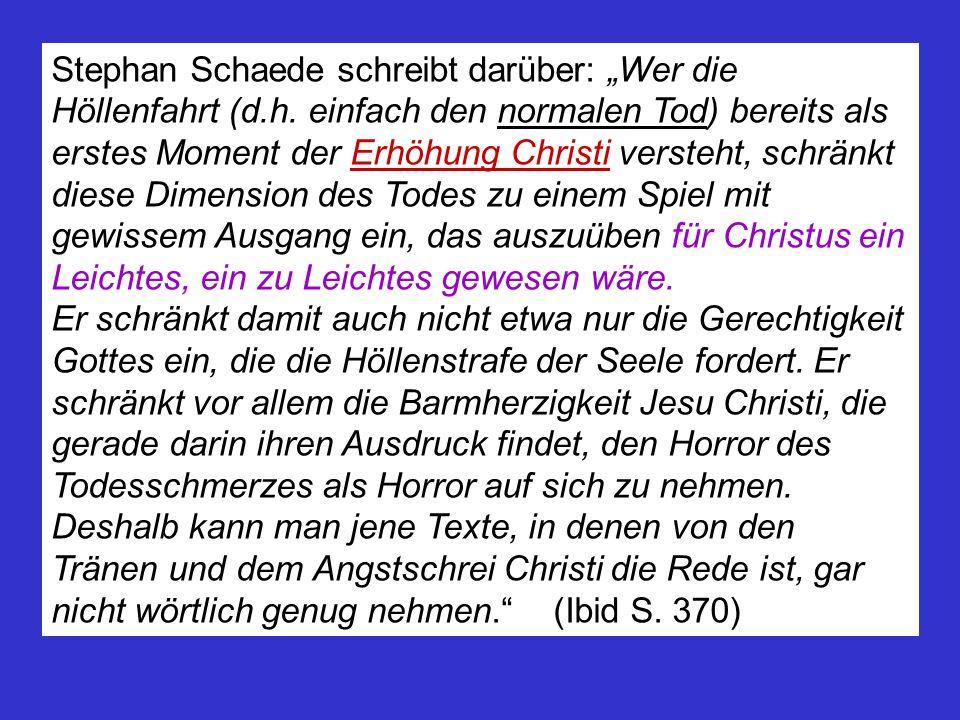"""Stephan Schaede schreibt darüber: """"Wer die Höllenfahrt (d. h"""