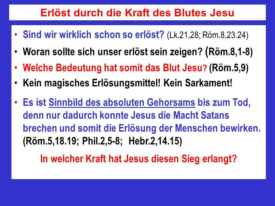 Erlöst durch die Kraft des Blutes Jesu
