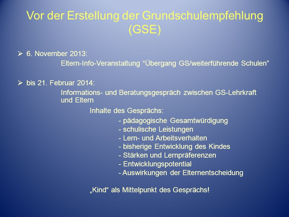 Vor der Erstellung der Grundschulempfehlung (GSE)