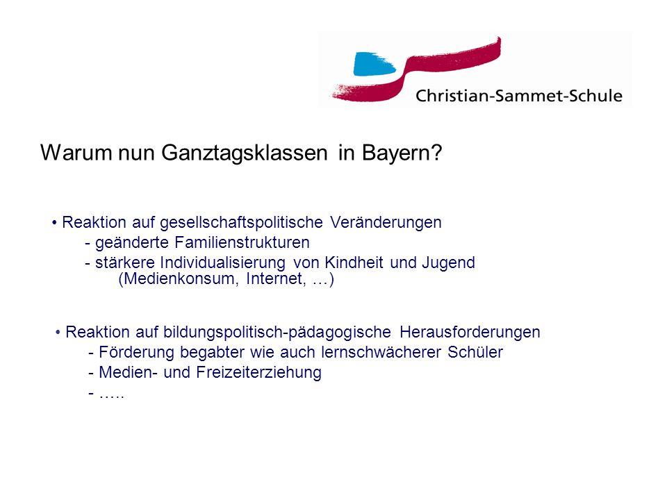 Warum nun Ganztagsklassen in Bayern