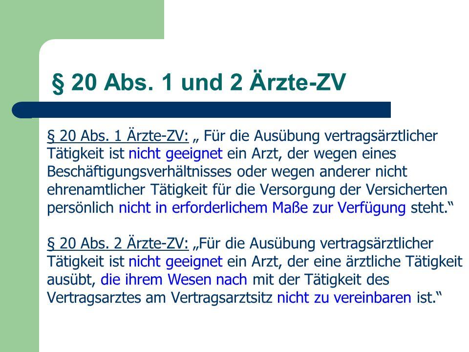 § 20 Abs. 1 und 2 Ärzte-ZV