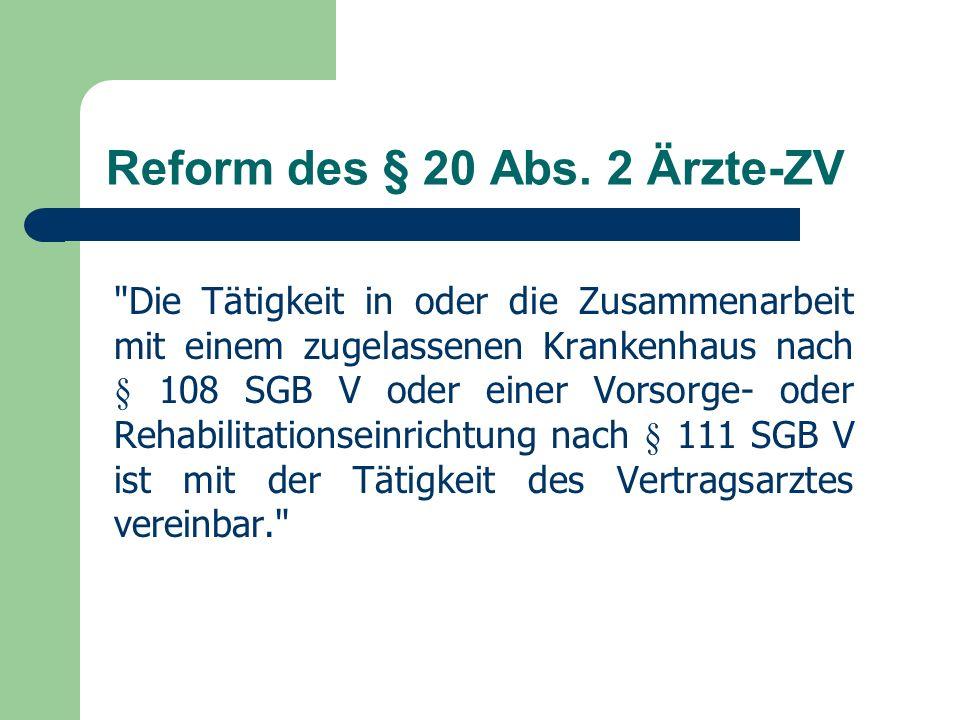 Reform des § 20 Abs. 2 Ärzte-ZV