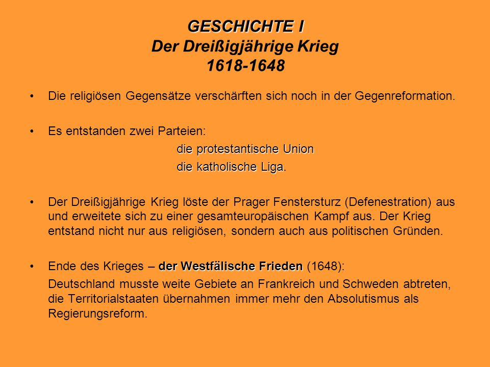 GESCHICHTE I Der Dreißigjährige Krieg 1618-1648