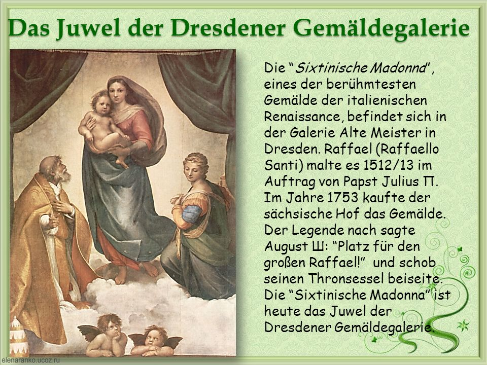 Das Juwel der Dresdener Gemäldegalerie