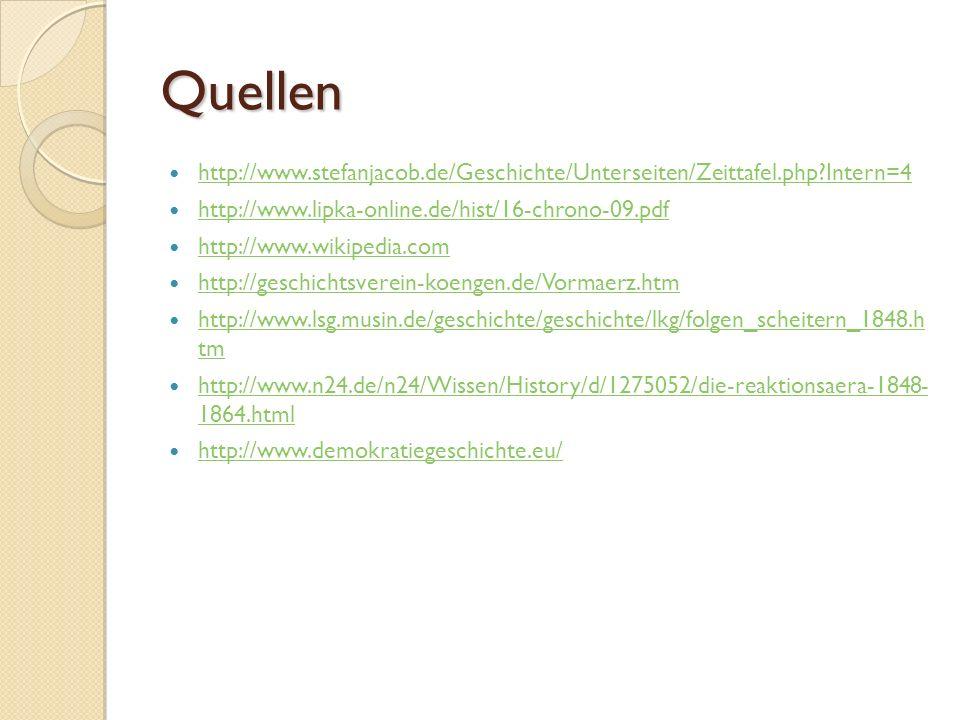 Quellen http://www.stefanjacob.de/Geschichte/Unterseiten/Zeittafel.php Intern=4. http://www.lipka-online.de/hist/16-chrono-09.pdf.