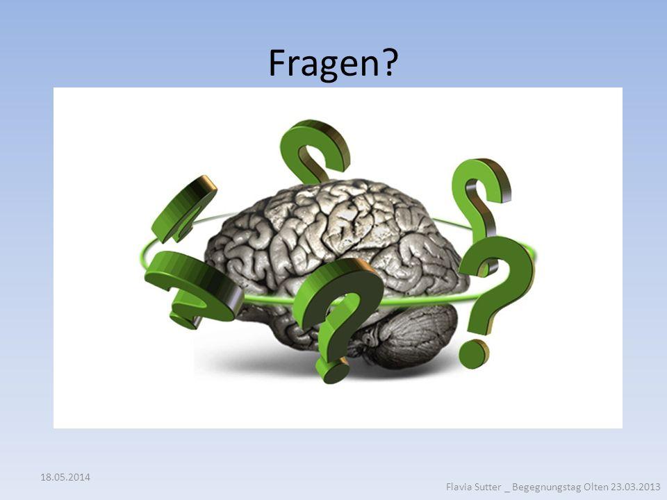 Fragen 31.03.2017 Flavia Sutter _ Begegnungstag Olten 23.03.2013