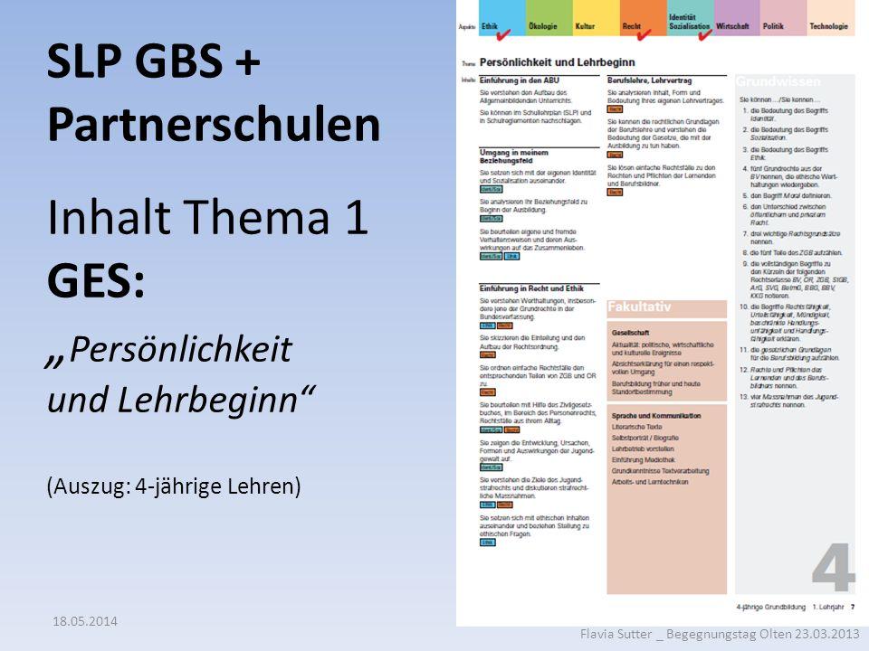 """SLP GBS + Partnerschulen Inhalt Thema 1 GES: """"Persönlichkeit und Lehrbeginn (Auszug: 4-jährige Lehren)"""