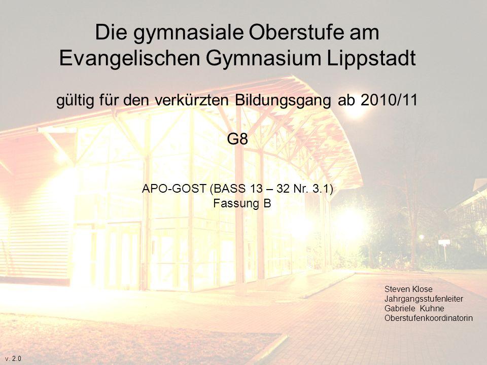 Die gymnasiale Oberstufe am Evangelischen Gymnasium Lippstadt gültig für den verkürzten Bildungsgang ab 2010/11 G8