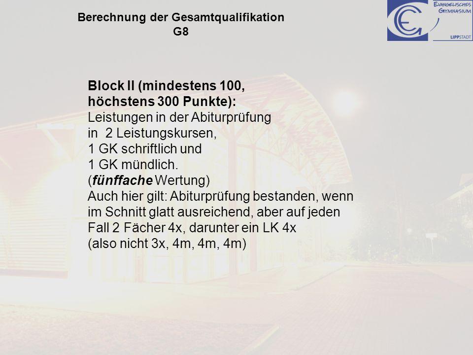 Berechnung der Gesamtqualifikation G8