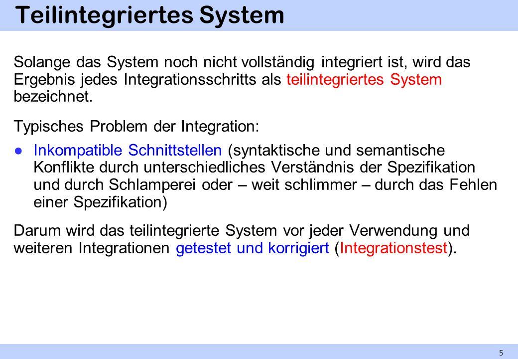Teilintegriertes System