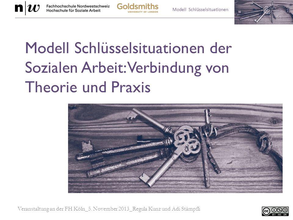 Modell Schlüsselsituationen der Sozialen Arbeit: Verbindung von Theorie und Praxis