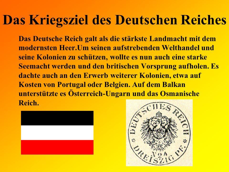 Das Kriegsziel des Deutschen Reiches