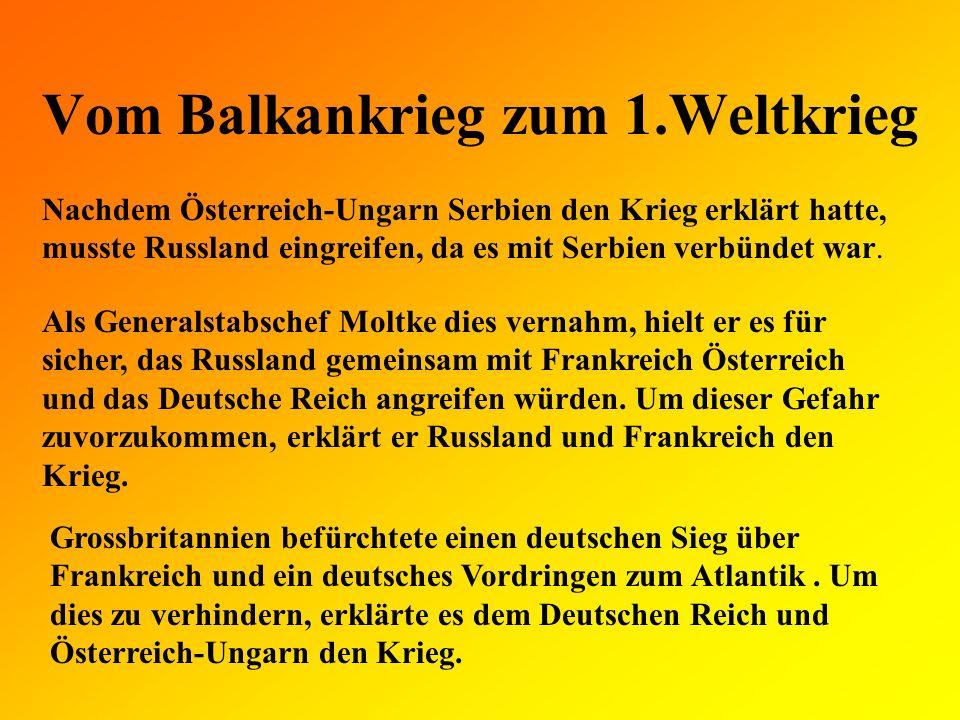 Vom Balkankrieg zum 1.Weltkrieg