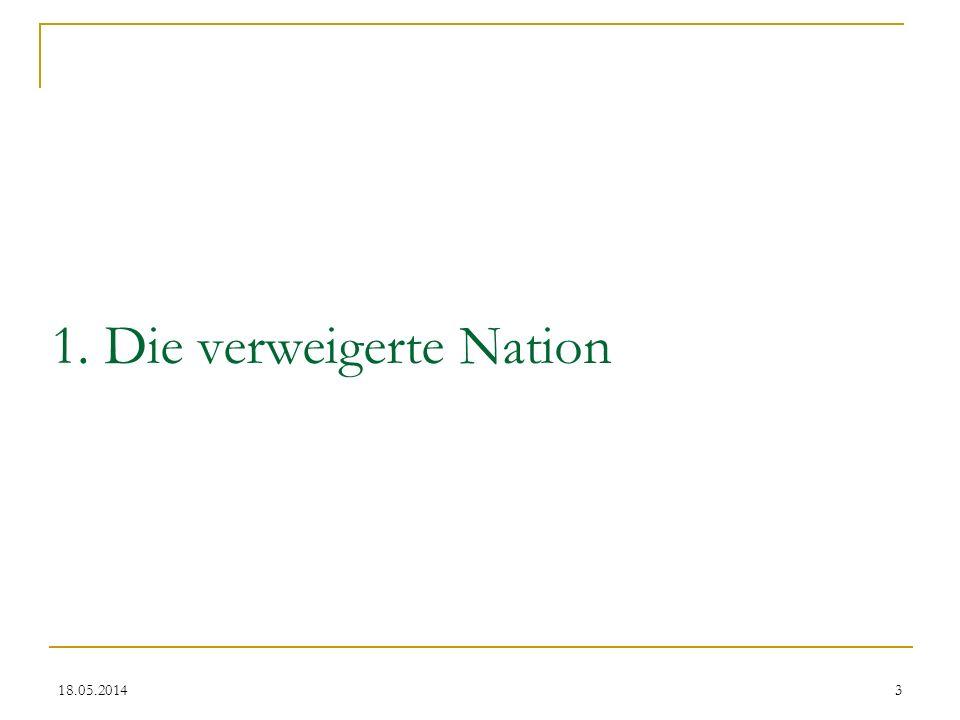 1. Die verweigerte Nation