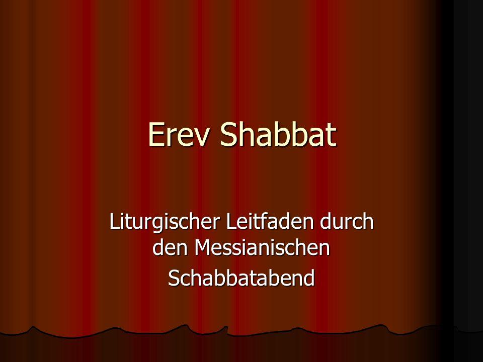 Liturgischer Leitfaden durch den Messianischen Schabbatabend
