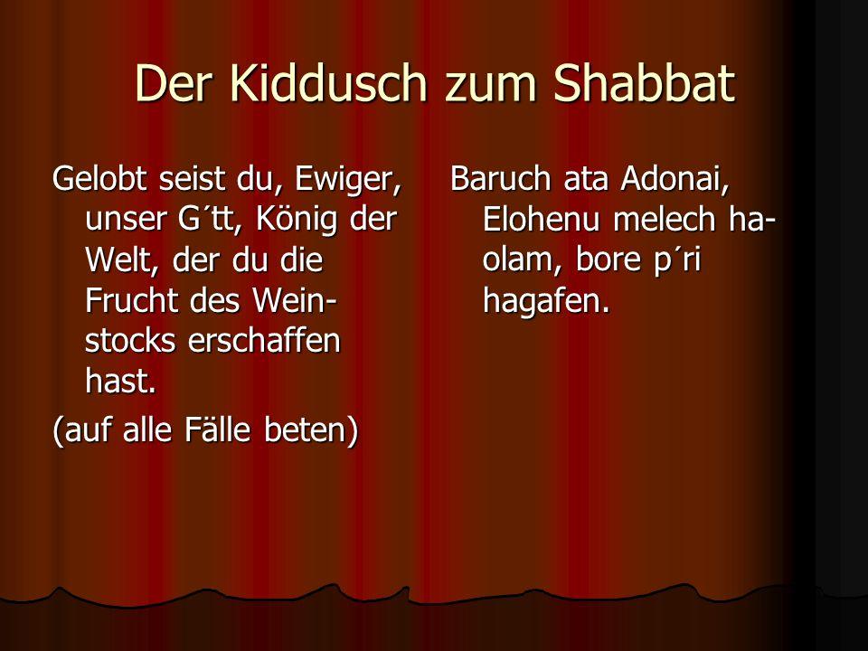 Der Kiddusch zum Shabbat
