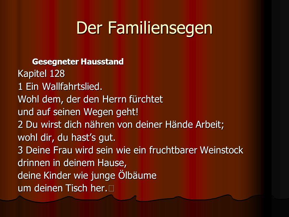 Der Familiensegen Kapitel 128 1 Ein Wallfahrtslied.