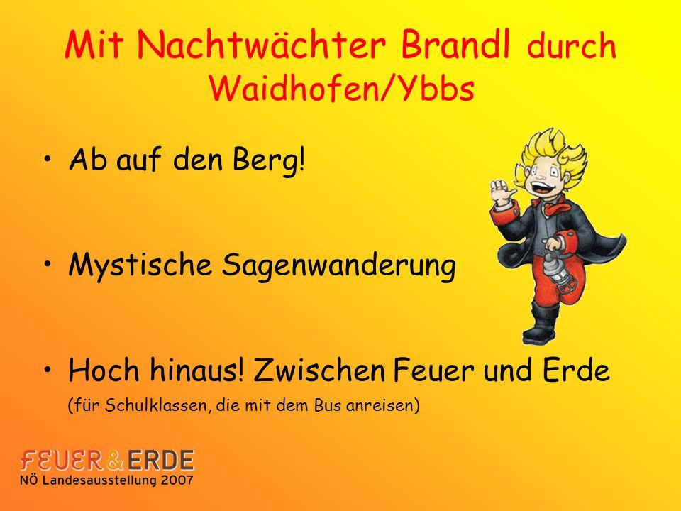 Mit Nachtwächter Brandl durch Waidhofen/Ybbs