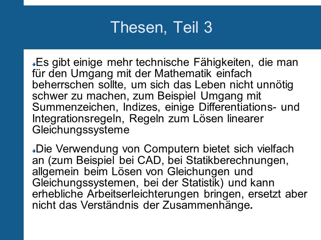 Thesen, Teil 3