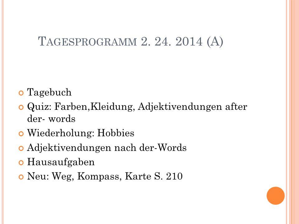 Tagesprogramm 2. 24. 2014 (A) Tagebuch
