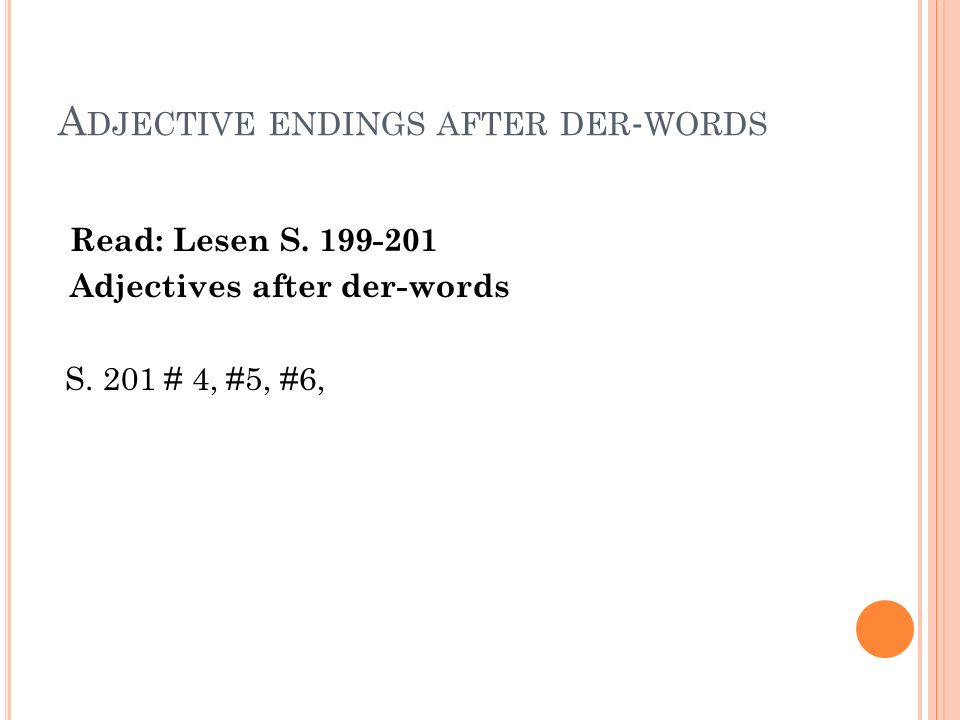 Adjective endings after der-words