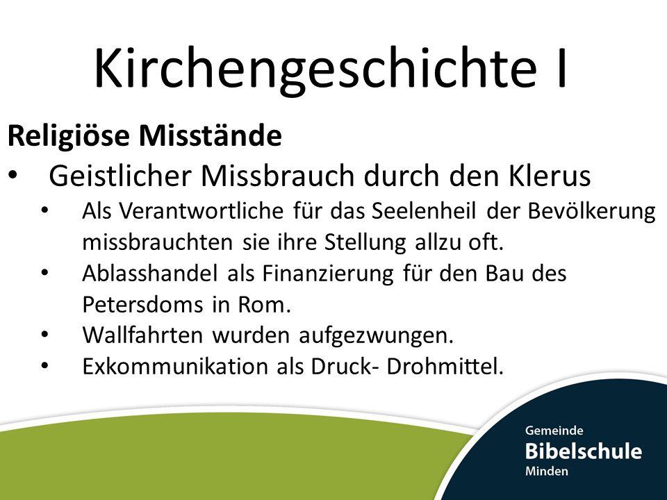 Kirchengeschichte I Religiöse Misstände