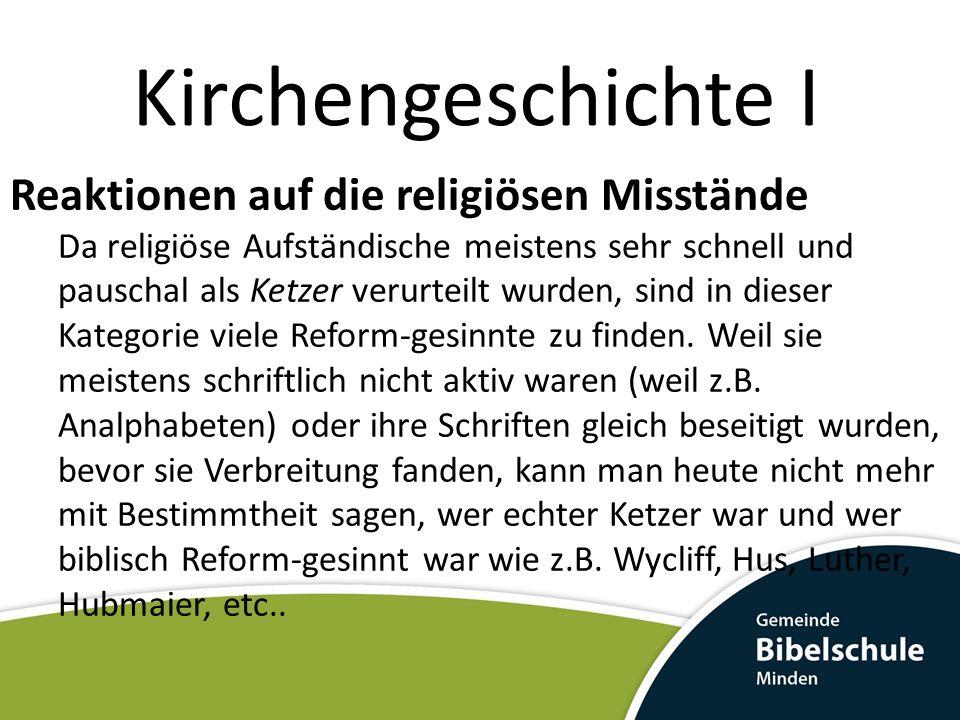 Kirchengeschichte I Reaktionen auf die religiösen Misstände