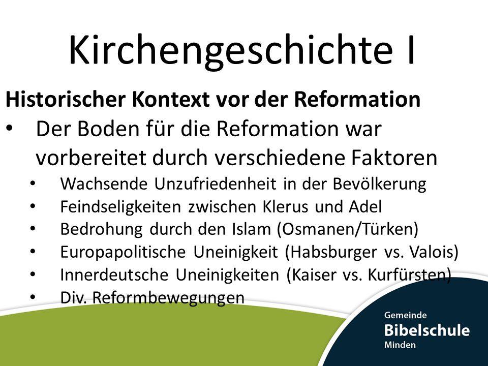 Kirchengeschichte I Historischer Kontext vor der Reformation