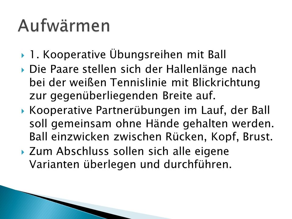 Aufwärmen 1. Kooperative Übungsreihen mit Ball