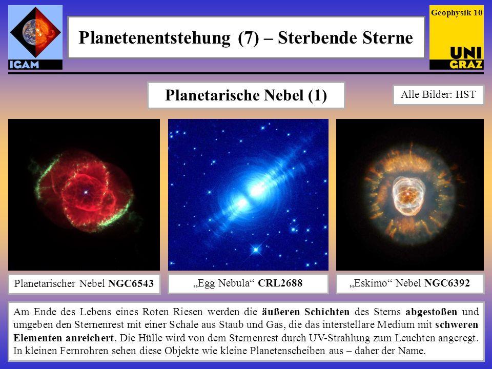 Planetenentstehung (7) – Sterbende Sterne Planetarische Nebel (1)