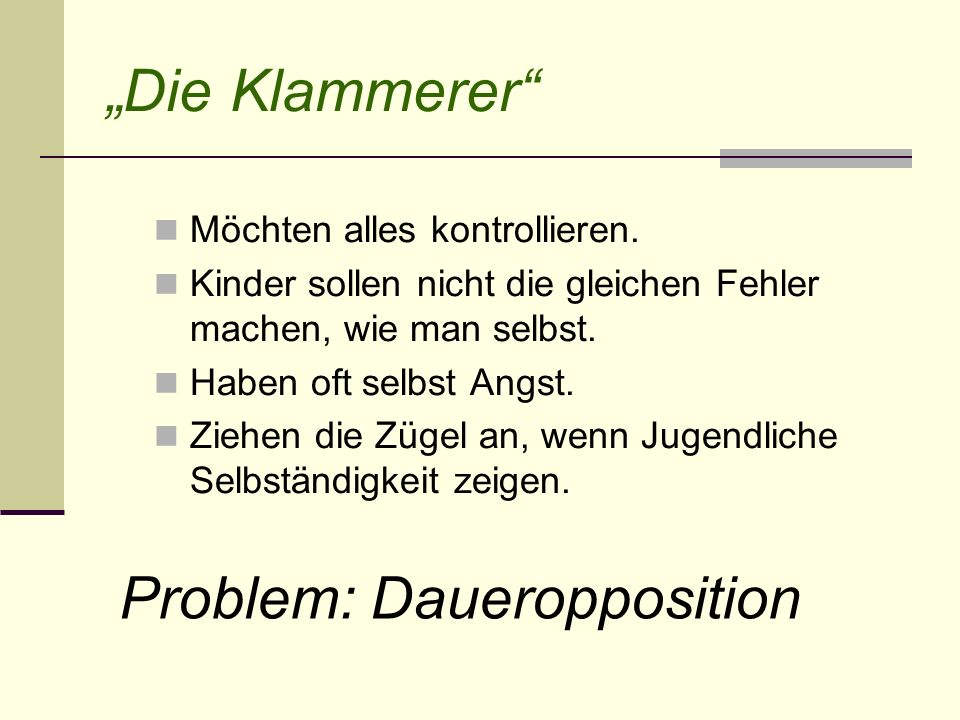 Problem: Daueropposition
