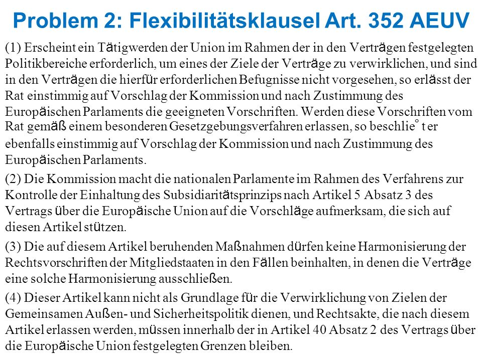 Problem 2: Flexibilitätsklausel Art. 352 AEUV