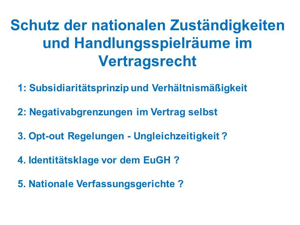 Schutz der nationalen Zuständigkeiten und Handlungsspielräume im Vertragsrecht