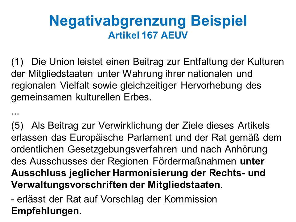 Negativabgrenzung Beispiel Artikel 167 AEUV
