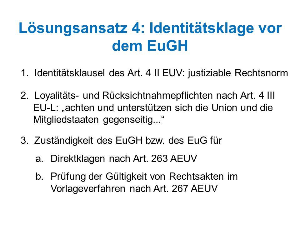 Lösungsansatz 4: Identitätsklage vor dem EuGH