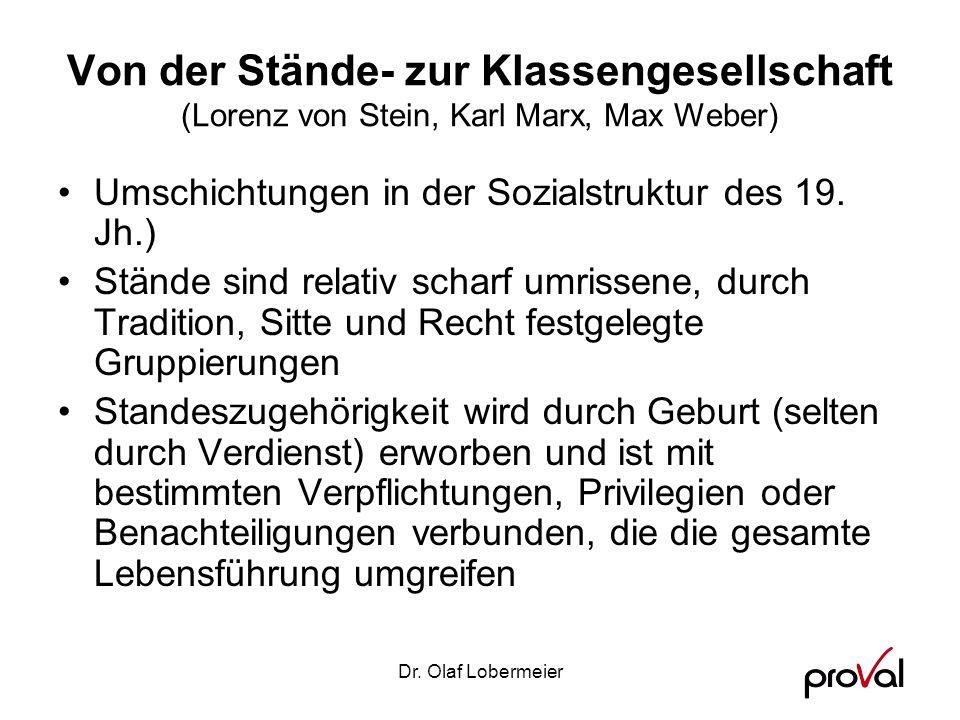 Von der Stände- zur Klassengesellschaft (Lorenz von Stein, Karl Marx, Max Weber)