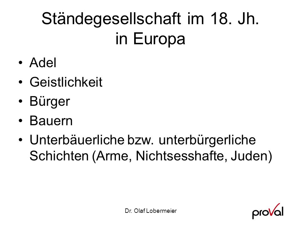 Ständegesellschaft im 18. Jh. in Europa