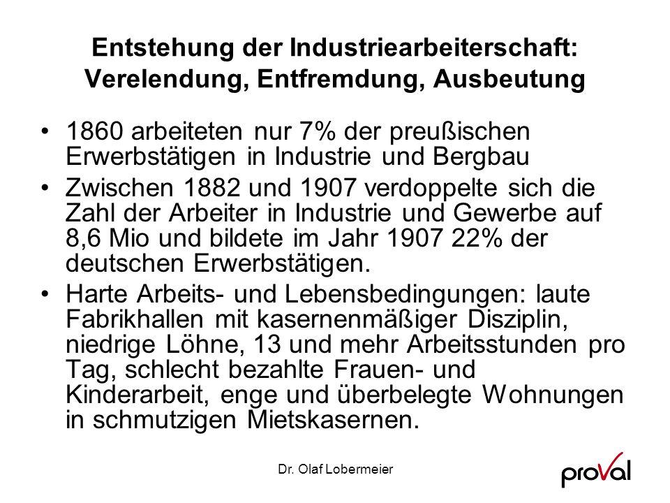 Entstehung der Industriearbeiterschaft: Verelendung, Entfremdung, Ausbeutung