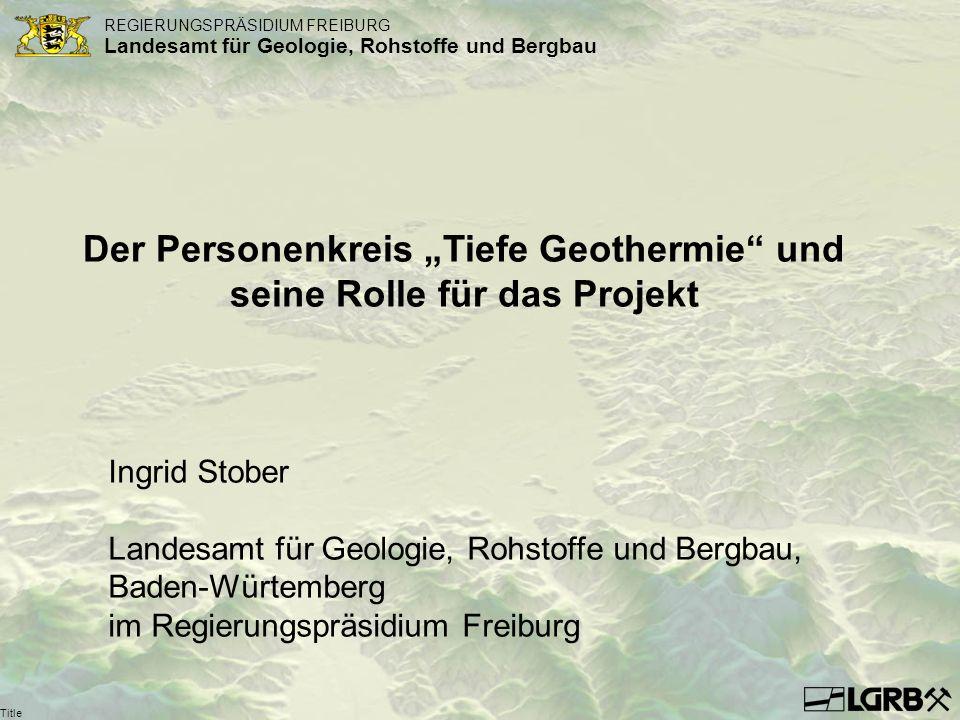"""Der Personenkreis """"Tiefe Geothermie und seine Rolle für das Projekt"""