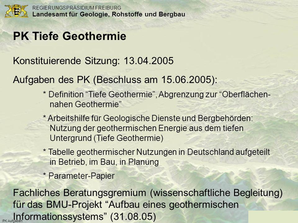 PK Tiefe Geothermie Konstituierende Sitzung: 13.04.2005