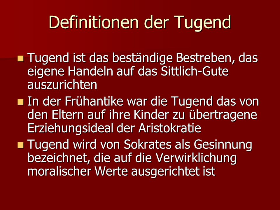 Definitionen der Tugend